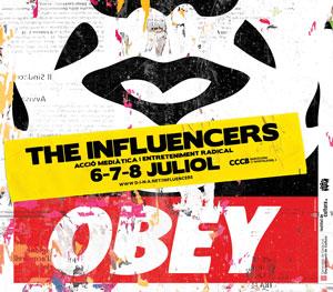 The influencers | acción mediática y entretenimiento radical